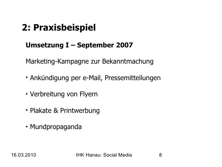 2: Praxisbeispiel <ul><li>Umsetzung I – September 2007 Marketing-Kampagne zur Bekanntmachung </li></ul><ul><li>Ankündigung...