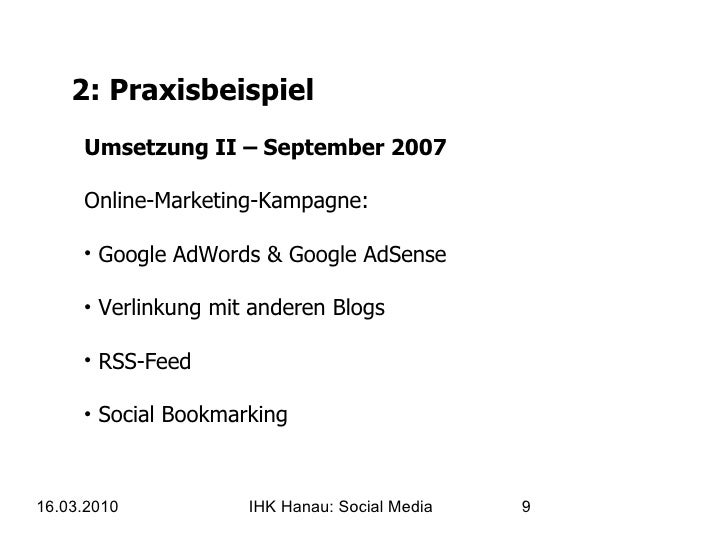 2: Praxisbeispiel <ul><li>Umsetzung II – September 2007 Online-Marketing-Kampagne:  </li></ul><ul><li>Google AdWords & Goo...