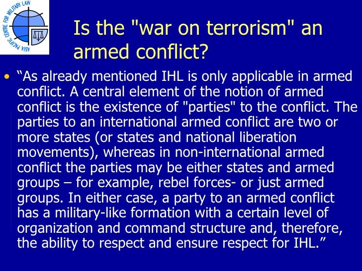 """an act of war on terrorism Ethics and the """"war on terrorism terrorism is defined by the terrorism act of 2000 as meaning the use or threat of action designed to influence the government."""