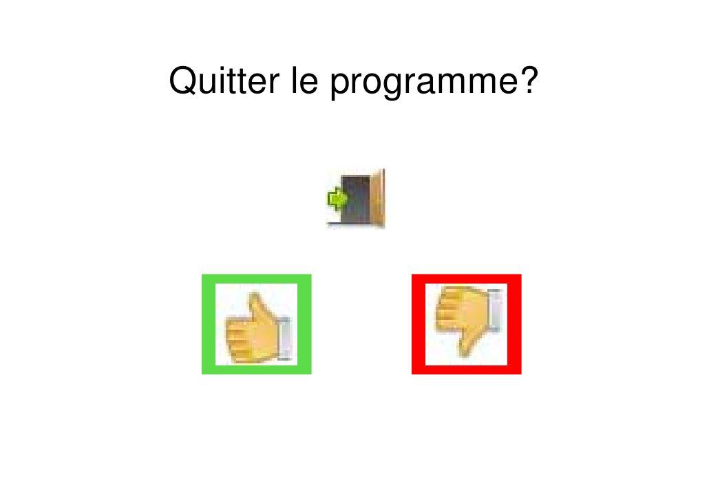 Quitter le programme?