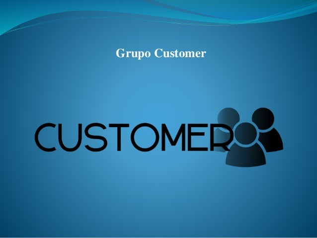 Grupo Customer