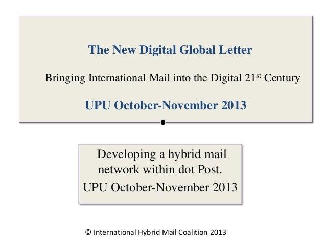 The New Digital Global Letter Bringing International Mail into the Digital 21st Century  UPU October-November 2013  Develo...