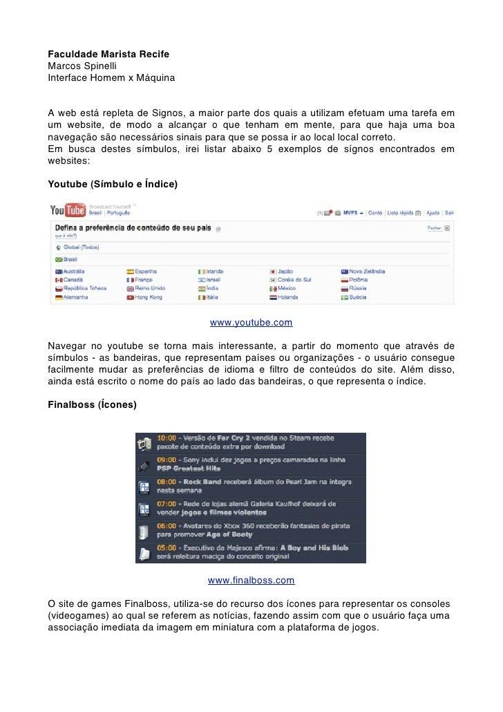 Faculdade Marista RecifeMarcos SpinelliInterface Homem x MáquinaA web está repleta de Signos, a maior parte dos quais a ut...