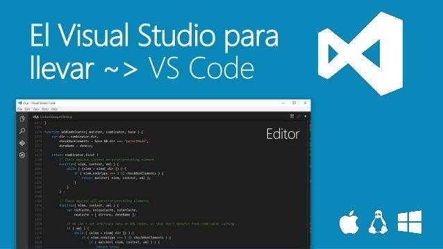 Lord of the codes: Visual Studio y todo lo que puedes hacer con él