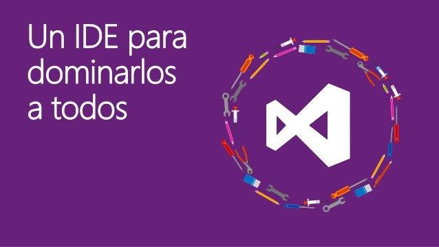 C#, VB ~ .NET JS, CSS, Node TypeScript, CoffeScript C, C++ Java PHP, Python, Ruby … Plataformas de desarrollo con las que ...