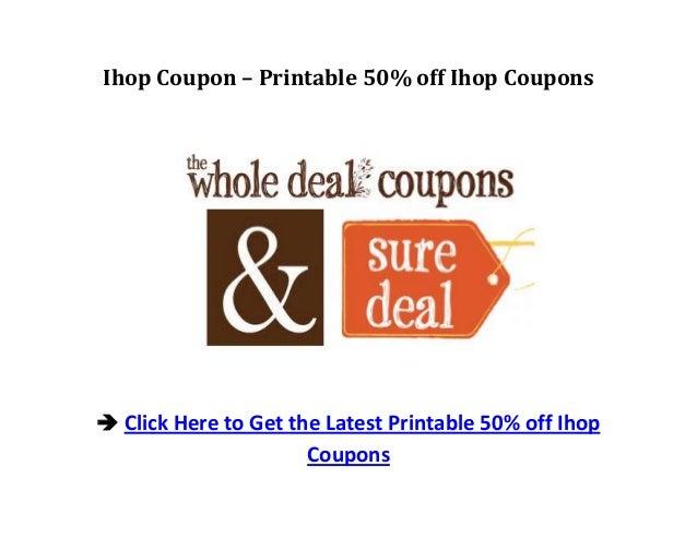 Ihop Coupon – Printable 50% off Ihop Coupons