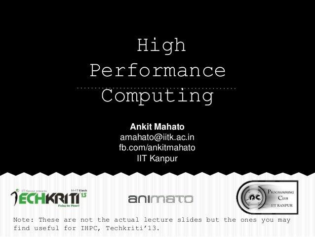 High                 Performance                  Computing                            Ankit Mahato                       ...