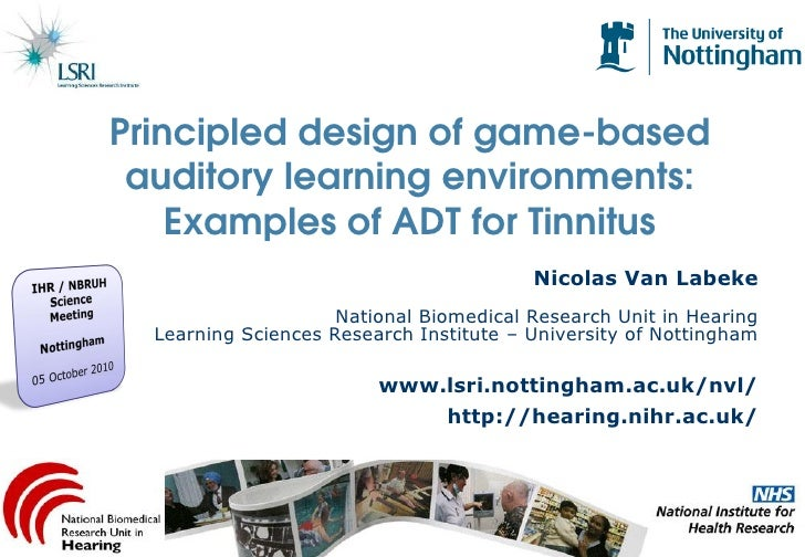 Principled design of game-based  auditory learning environments:     Examples of ADT for Tinnitus                         ...