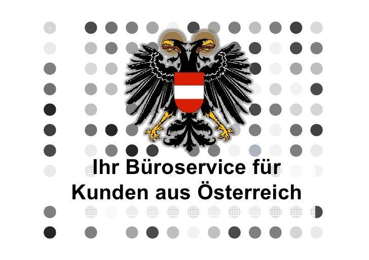 Ihr Büroservice fürKunden aus Österreich