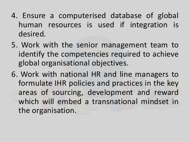 objective of ihrm The hr goals and objectives 2014 will be challenging again the economy is still not improving enough to support the easy job of human resources hr department.