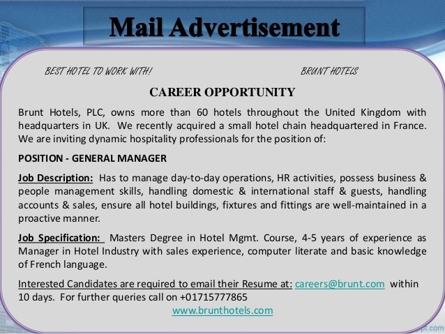 brunt hotels plc owns more than 60 hotels The brunt hotels who owns of more than 60 hotels throughout the united kingdom is in dire need of managers who are desirous to join our prestigious hotel business applicants should possess the following qualifications: job title.
