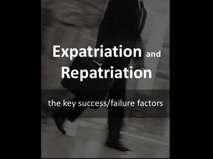 Expatriation and  Repatriationthe key success/failure factors