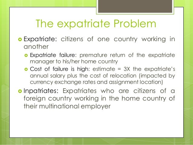 Advantages and disadvantages of using expatriate managers