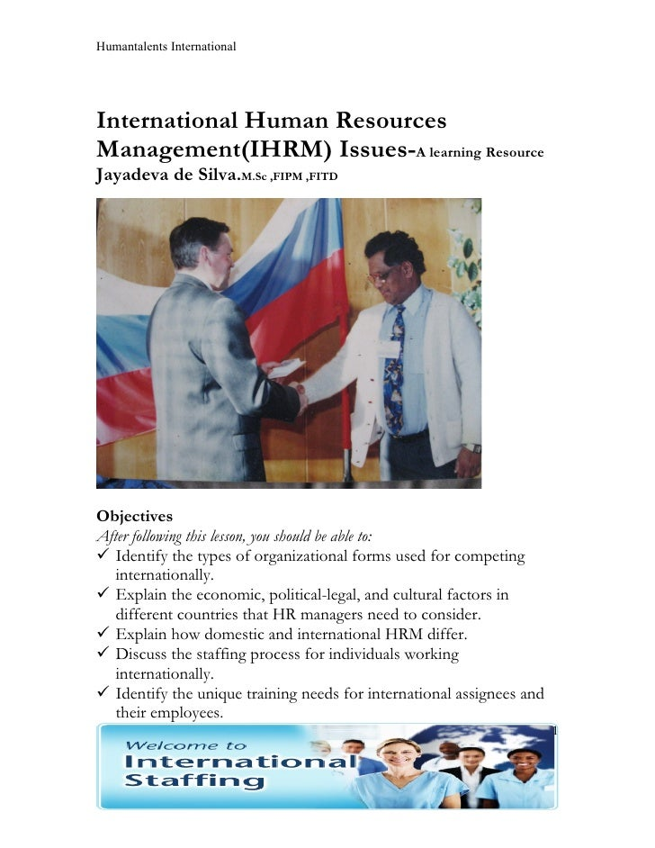 Humantalents InternationalInternational Human ResourcesManagement(IHRM) Issues-A learning ResourceJayadeva de Silva.M.Sc ,...