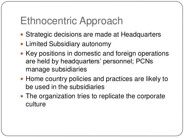 Ethnocentric staffing policies