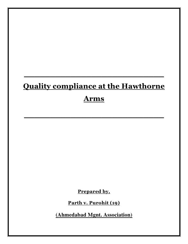 ___________________________Quality compliance at the Hawthorne Arms<br />___________________________<br />Prepared by,<br ...