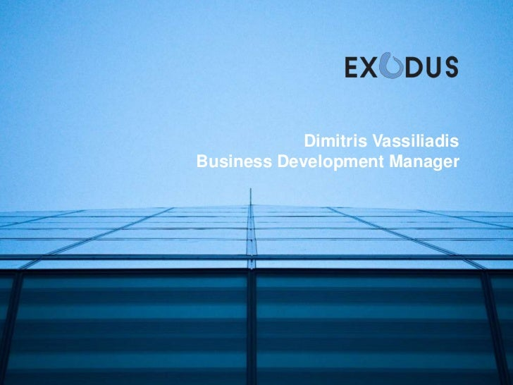 Dimitris Vassiliadis<br />Business Development Manager<br />