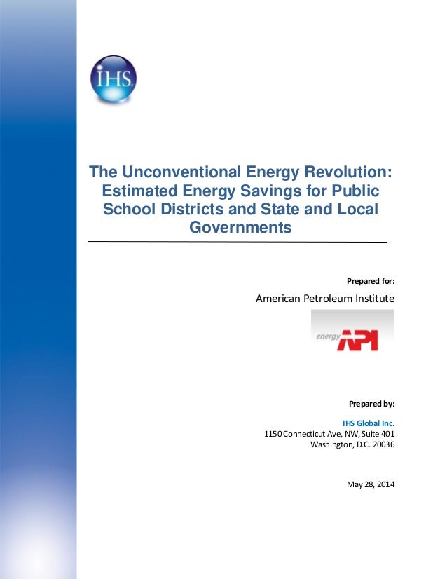 The Unconventional Energy Revolution: Estimated Energy Savings for Public School Districts and State and Local Governments...