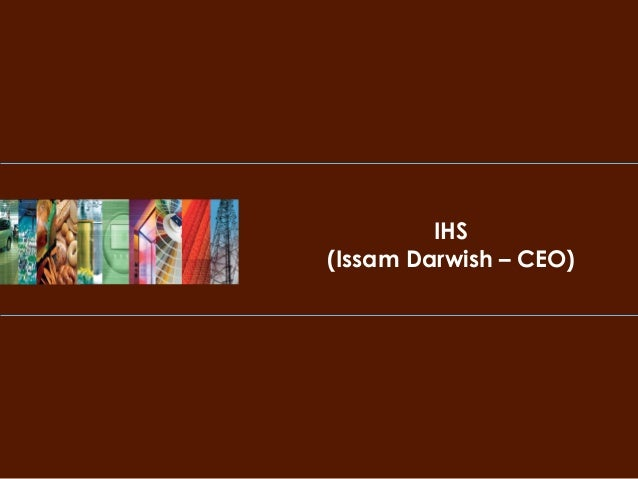 IHS (Issam Darwish – CEO)