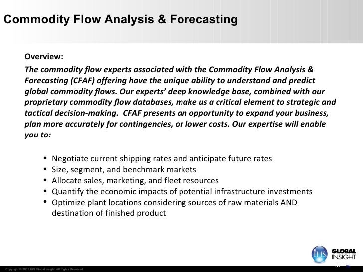 Commodity Flow Analysis & Forecasting <ul><li>Overview:  </li></ul><ul><li>The commodity flow experts associated with the ...