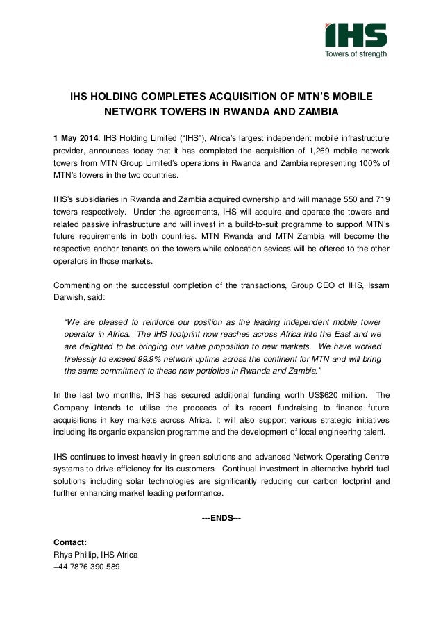 """IHS HOLDING COMPLETES ACQUISITION OF MTN'S MOBILE NETWORK TOWERS IN RWANDA AND ZAMBIA 1 May 2014: IHS Holding Limited (""""IH..."""