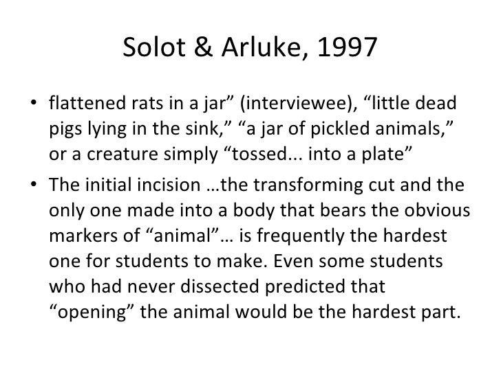 """Solot & Arluke, 1997 <ul><li>"""" flattened rats in a jar"""" (interviewee), """"little dead pigs lying in the sink,"""" """"a jar of pic..."""