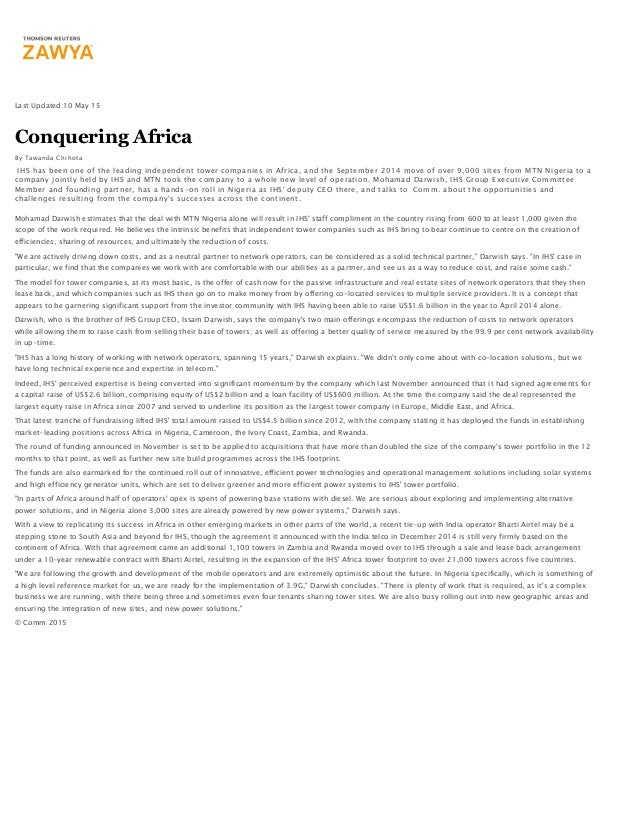 Last Updated:10 May 15 Conquering Africa By Tawanda Chihota IHS has been one of the leading independent tower companies in...