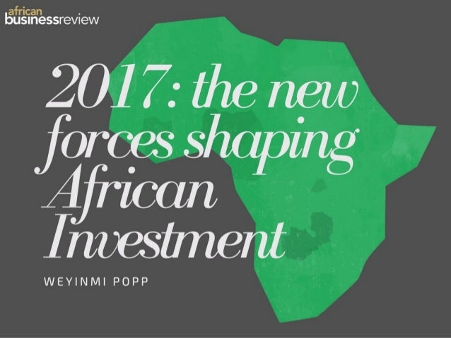 IHS Towers Presents 2017: The New Forces Shaping African Investment