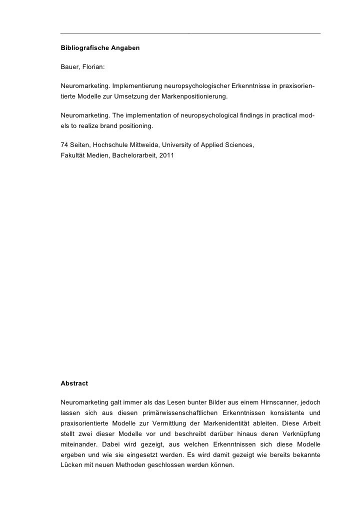 Bibliografische AngabenBauer, Florian:Neuromarketing. Implementierung neuropsychologischer Erkenntnisse in praxisorien-tie...