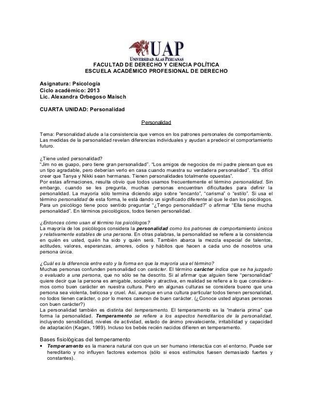 FACULTAD DE DERECHO Y CIENCIA POLÍTICA ESCUELA ACADÉMICO PROFESIONAL DE DERECHO Asignatura: Psicología Ciclo académico: 20...