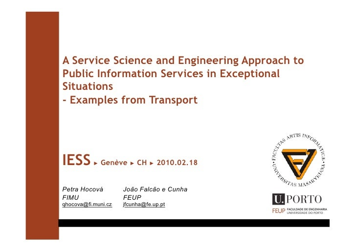 A Service Science and Engineering Approach to Public Information Services in Exceptional Situations - Examples from Transp...