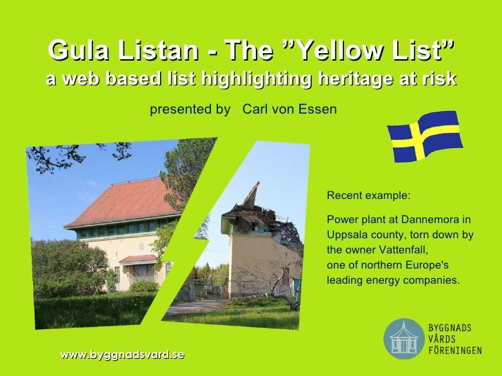 """Gula Listan - The """"Yellow List""""a web based list highlighting heritage at risk              presented by Carl von Essen    ..."""