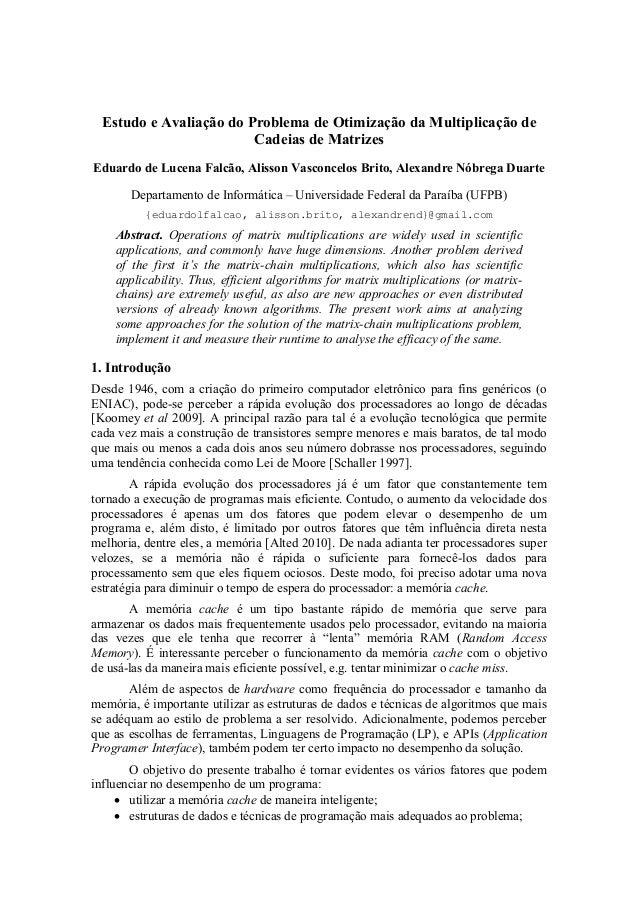 Estudo e Avaliação do Problema de Otimização da Multiplicação de                        Cadeias de MatrizesEduardo de Luce...