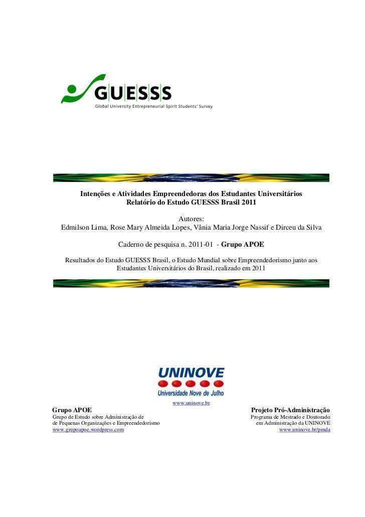 Intenções e Atividades Empreendedoras dos Estudantes Universitários                          Relatório do Estudo GUESSS Br...