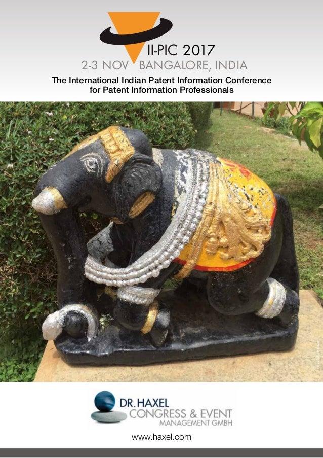 BANGALORE, INDIA2-3 NOVEMBER II-PIC 2017 ©ChristophHaxel 2017 2-3 NOV BANGALORE, INDIA www.haxel.com The International Ind...