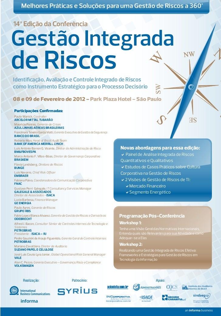 Melhores Práticas e Soluções para uma Gestão de Riscos a 360°14ª Edição da ConferênciaGestão Integradade RiscosIdentificaçã...