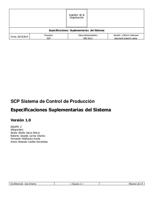 Logotipo de la  Organización  Especificaciones Suplementarias del Sistema  Fecha: 20/10/2014  Proyecto:  SCP  Clave del do...
