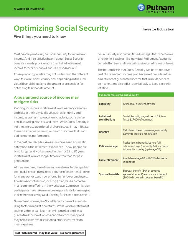 Optimizing Social Security  Investor Education  Five things you need to know  Most people plan to rely on Social Security ...