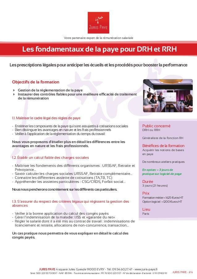 Votre partenaire expert de la rémunération salariale  Les fondamentaux de la paye pour DRH et RRH  Les prescriptions légal...