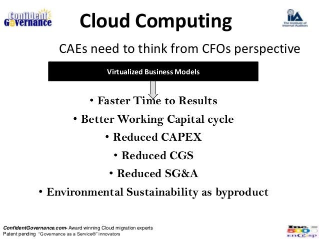 Cloud Computing                       CAEs need to think from CFOs perspective                                           V...