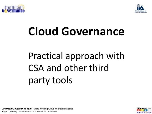 Cloud Governance                       Practical approach with                       CSA and other third                  ...