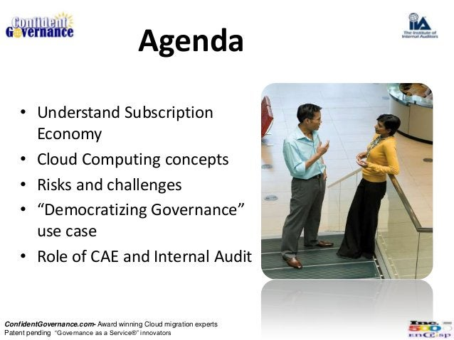 "Agenda    • Understand Subscription      Economy    • Cloud Computing concepts    • Risks and challenges    • ""Democratizi..."