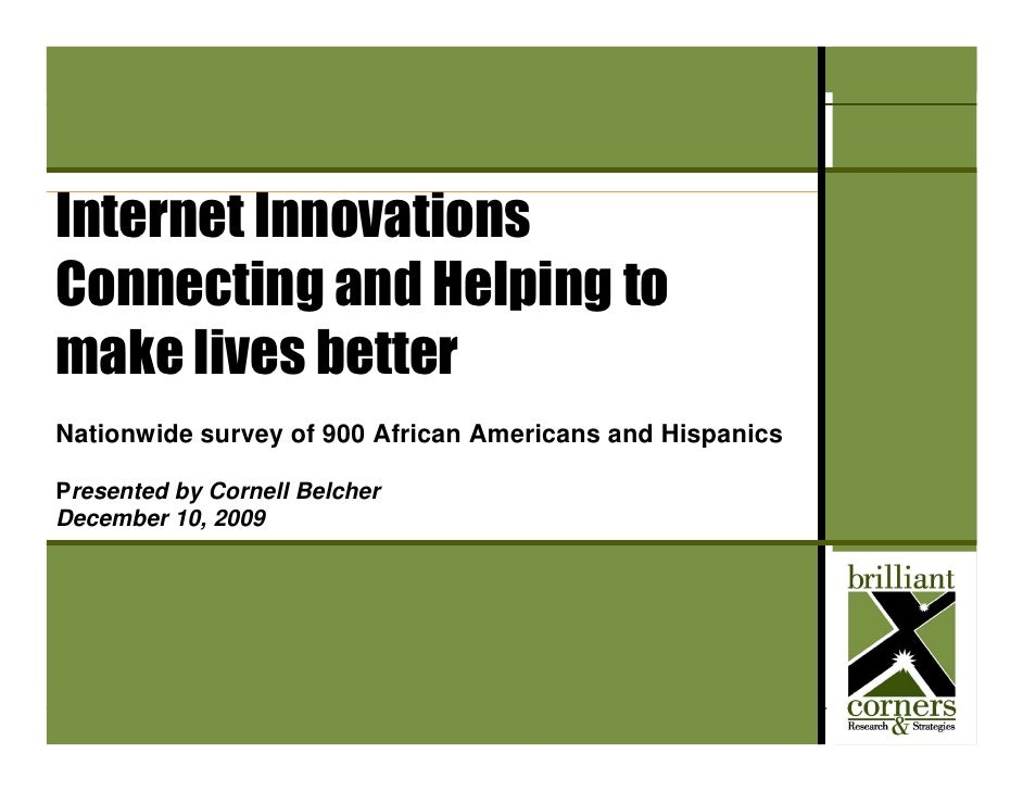 IIA Internet Usage Poll – December 10, 2009     Internet Innovations Connecting and Helping to make lives better Nationwid...