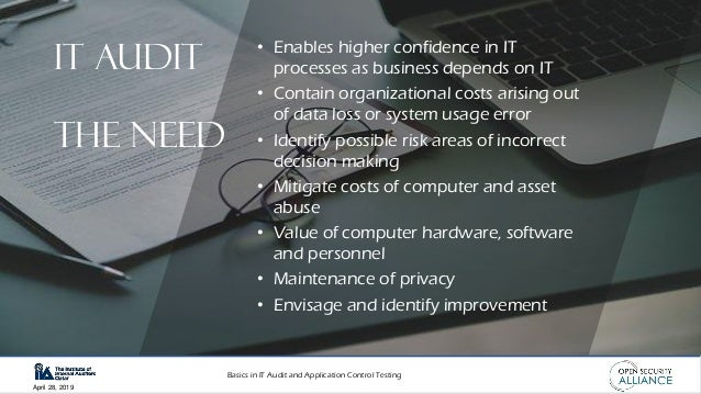 Basics in IT Audit and Application Control Testing April 28, 2019 • Enables higher confidence in IT processes as business ...
