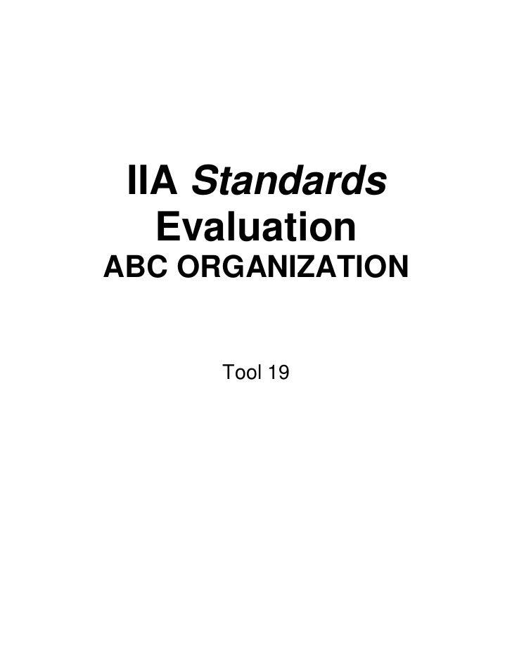 IIA Standards   EvaluationABC ORGANIZATION      Tool 19