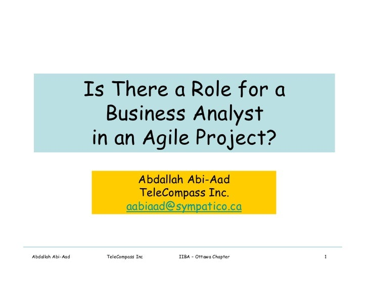 Is There a Role for a                       Business Analyst                     in an Agile Project?                     ...