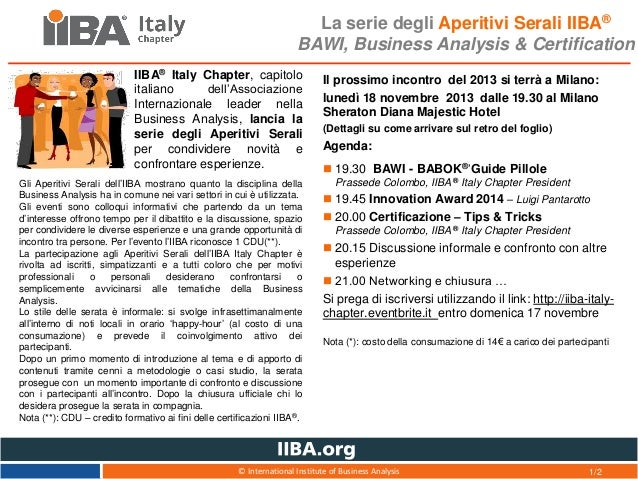La serie degli Aperitivi Serali IIBA® BAWI, Business Analysis & Certification IIBA® Italy Chapter, capitolo italiano dell'...