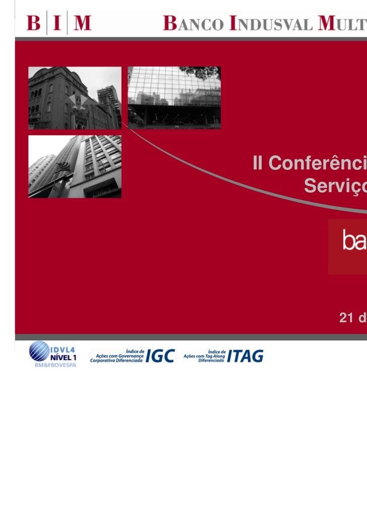II Conferência de Bancos e      Serviços Financeiros         21 de setembro de 2010                             0
