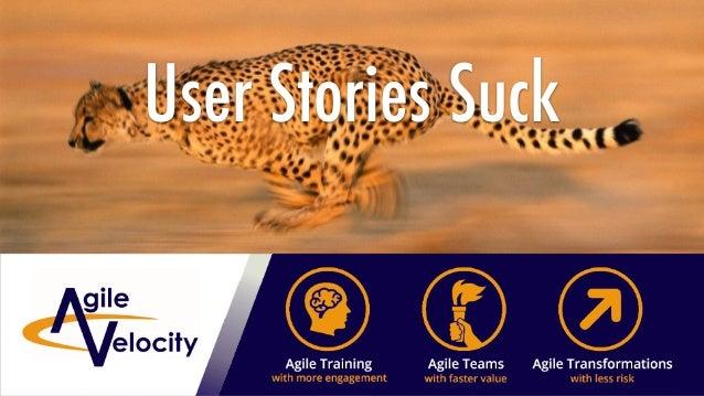 User Stories Suck