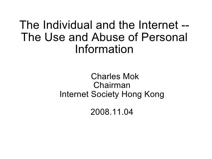 Internet use and abuse